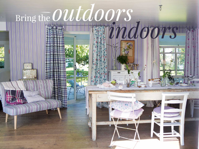 Take the indoors outdoors